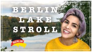 BERLIN LAKE STROLL